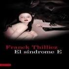 El Síndrome E de Franck Thilliez 5/10 Trilogia 1º