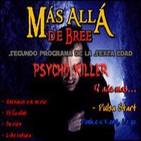 Segundo Programa de la Sexta Edad: Psycho Killer