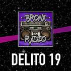 Bronx Radio - Delito 19
