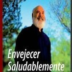 [01/01]Envejecer Saludablemente - Dr. Andrew Weil