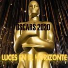 Luces en el Horizonte: OSCARS 2020