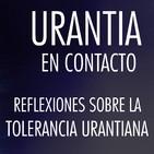 Urantia en Contacto - La tolerancia urantiana