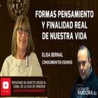Formas Pensamiento y Finalidad Real de nuestra Vida por Elisa Bernal
