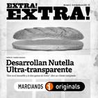 EXTRA! EXTRA! #03 Desarrollan Nutella Ultratransparente