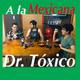 Relaciones Toxicas Episodio 5 A la Mexicana