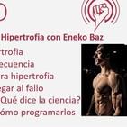 Episodio 173: Descifrando la Hipertrofia con Eneko Baz