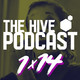 "The Hive Podcast - 1x14 - ""El Guapayaso de Gotham"""