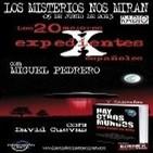 Programa 49: 'Expedientes X españoles con Miguel Pedrero' y 'Hay otros mundos con David Cuevas'