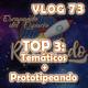 Vlog 73: top tematicos + prototipeando