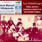 Amores y pasiones de los Habsburgo 1