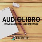 Valentín Alsina - Soledad Yusso   Nuevos autores