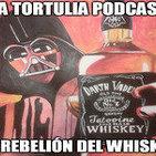 La Tortulia #21 – La rebelión del whiskey