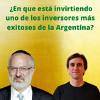 #127 – En que está invirtiendo uno de los inversores más exitosos de la Argentina - FTS
