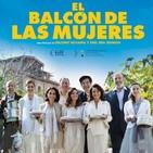 El balcón de las Mujeres (2016) #Comedia #Drama #peliculas #audesc #podcast