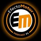EfectoMotor Podcast F1 nº 194 El GP España, desde dentro!