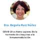 COVID-19 vs Homo Sapiens: de la tormenta de citoquinas a la inmunomodulación