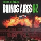 ESPECIAL: Buenos Aires BZ con Julio Rembado