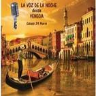 La Voz de la Noche - Gondolero - 29 Marzo 2014