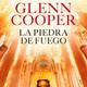 La piedra de Fuego Glenn Cooper Parte del 30 al 35