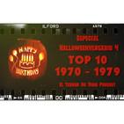 El Terror No Tiene Podcast - Especial Halloweenversario 4 - Top 10 Década 1970 - 1979