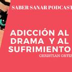 Adicción al drama y al sufrimiento – Christian Ortiz.
