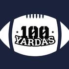 100 Yardas - Patriots en horas bajas (Programa 185)