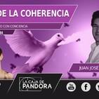 LA TRAMPA DE LA COHERENCIA - Con Juan José Lopera y Vero Fernandez