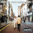OASIS - (What's the Story) Morning Glory? (full album)