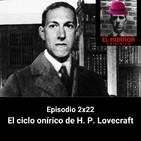 EHC 2X22. El ciclo onírico de H. P. Lovecraft.