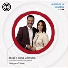 Sen Audio de la Semana: Ser para Tener por Hugo e Iliana Johnson