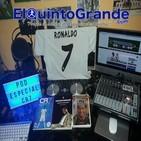 Podcast @ElQuintoGrande Especial se va Cristiano Ronaldo, queda La Leyenda