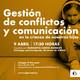 Comunicación y gestión de conflictos