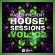 House Sessions Vol. 02