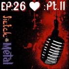 "Sietch Metal Podcast Ep. 26- Pt. II ""Especial del amor"""
