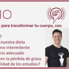 Episodio 142: Biohacking para transformar tu cuerpo, con Darío Pescador