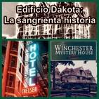 Edificio Dakota y Hotel Chelsea... Asesinatos sin resolver, o no!!!