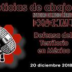 Noticias de abajo 20 diciembre 2018 Defensa del territorio