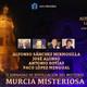 """II JORNADAS MURCIA MISTERIOSA""*ANTONIO BOTÍAS*DOCTOR JOSÉ ALONSO (12p-5t)"