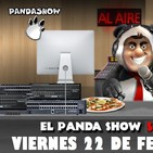 PANDA SHOW 22-02-2019 viernes Ep. 99