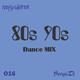 80s90s MiX -O16- SergioDj - Amigosdelrmx