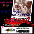 Deslenguados 3T - Brujas de Guitxa / Santa COmpaña
