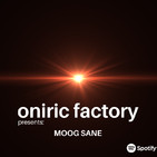 Oniric Factory Presents: MOOG SANE