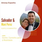 Sonho: Caminho Para a Realidade - Salvador & Mavi Perez