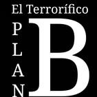 """El Terrorífico Plan B: Cuarentena, """"Día 9"""""""