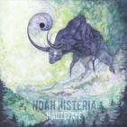 Noche de Rock 1175 - Noah Histeria - Hrizg