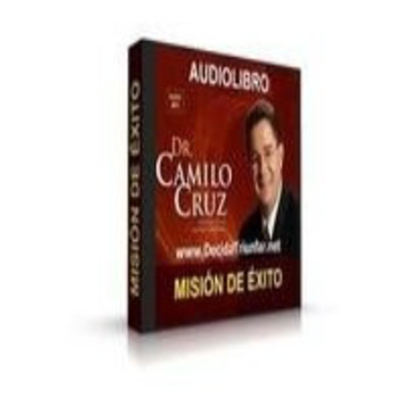 Audio Libro Misión Éxito. Dr. Camilo Cruz