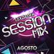 Lexzader -Session Mix Agosto (Reegaeton, Salsa, Electronic, Funk)