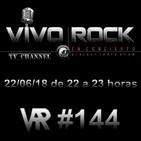 Vivo Rock_Programa #144_Temporada 4_22/06/2018