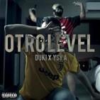 Otro Level - Duki X Ysy A