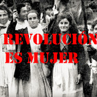 La revolución es mujer